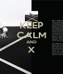 KEEP CALM AND X  - Personalised Poster A4 size