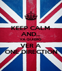 KEEP CALM AND... YA QUIERO VER A ONE DIRECTION - Personalised Poster A4 size