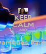 KEEP CALM AND  yaniques Party - Personalised Poster A4 size