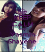 KEEP CALM AND Yasmin Shayene - Personalised Poster A4 size