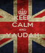 KEEP CALM AND YAUDAH  - Personalised Poster A4 size