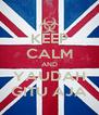 KEEP CALM AND YAUDAH GITU AJA - Personalised Poster A4 size