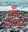 KEEP CALM AND YOU ARE THE WORST TEACHER!!! - Personalised Poster A4 size