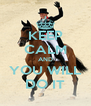 KEEP CALM AND YOU WILL DO IT - Personalised Poster A4 size
