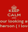 KEEP CALM AND your looking at  the future Mrs.Hutcherson ( I love Josh Hutcherson) - Personalised Poster A4 size