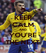 KEEP CALM AND YOU'RE THE NEXT - Personalised Poster A4 size