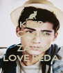 KEEP CALM AND ZAYN LOVE REDA - Personalised Poster A4 size