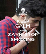 KEEP CALM AND ZAYN, STOP SMOKING - Personalised Poster A4 size