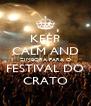 KEEP CALM AND ZIMBORA PARA O FESTIVAL DO CRATO - Personalised Poster A4 size