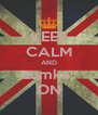 KEEP CALM AND zumka  ON - Personalised Poster A4 size