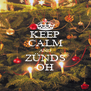 KEEP CALM AND ZÜNDS OH - Personalised Poster A4 size