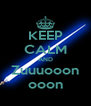 KEEP CALM AND Zuuuooon ooon - Personalised Poster A4 size