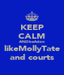KEEP CALM ANDbeAdon likeMollyTate and courts - Personalised Poster A4 size