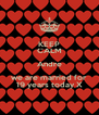 KEEP CALM Andre we are married for 19 years today X - Personalised Poster A4 size