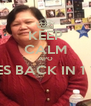 KEEP CALM APO COMES BACK IN 1 WEEK  - Personalised Poster A4 size