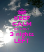 KEEP CALM are ONLY 3 nights LEFT - Personalised Poster A4 size