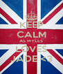 KEEP CALM AS MYLES LOVES JADE <3 - Personalised Poster A4 size