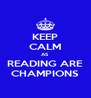 KEEP CALM AS READING ARE CHAMPIONS - Personalised Poster A4 size