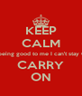 KEEP CALM Atlanta is being good to me I can't stay CALM SO CARRY ON - Personalised Poster A4 size
