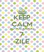 KEEP CALM AU MAI RAMAS 7 ZILE - Personalised Poster A4 size