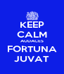 KEEP CALM AUDACES FORTUNA JUVAT - Personalised Poster A4 size