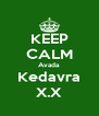 KEEP CALM Avada Kedavra X.X - Personalised Poster A4 size