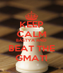 KEEP CALM BÁSTYA AND BEAT THE GMAT! - Personalised Poster A4 size