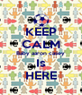 KEEP CALM Baby aaron casey Is HERE - Personalised Poster A4 size
