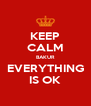 KEEP CALM BAKUR EVERYTHING IS OK - Personalised Poster A4 size