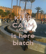 KEEP CALM BANANI is here biatch - Personalised Poster A4 size