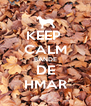 KEEP  CALM BANDE DE HMAR - Personalised Poster A4 size