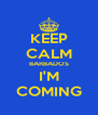 KEEP CALM BARBADOS I'M COMING - Personalised Poster A4 size