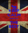 KEEP CALM BARCA'S THE BEST - Personalised Poster A4 size