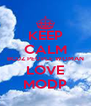 KEEP CALM BCUZ PEOPLE WOMAN LOVE MODP - Personalised Poster A4 size