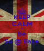 KEEP CALM & be So @ Ease - Personalised Poster A4 size