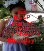 KEEP CALM beacause It's Shem's Birthday! - Personalised Poster A4 size