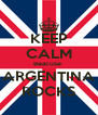 KEEP CALM Beacuse  ARGENTINA ROCKS - Personalised Poster A4 size