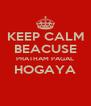 KEEP CALM BEACUSE PRATHAM PAGAL HOGAYA  - Personalised Poster A4 size