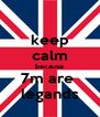 keep calm because 7m are  legands - Personalised Poster A4 size