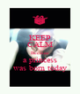 KEEP CALM Because a princess was born today - Personalised Poster A4 size
