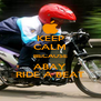 KEEP CALM BECAUSE ABAY RIDE A BEAT - Personalised Poster A4 size