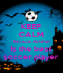 KEEP CALM Because Abishan Is the best soccer player - Personalised Poster A4 size