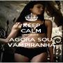 KEEP CALM BECAUSE AGORA SOU  VAMPIRANHA - Personalised Poster A4 size