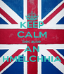 KEEP CALM because AN HMELCHHIA - Personalised Poster A4 size