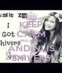 KEEP CALM BECAUSE ANDINI IS SHIVERS - Personalised Poster A4 size
