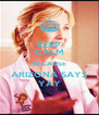 KEEP CALM BECAUSE ARIZONA SAYS YAY - Personalised Poster A4 size