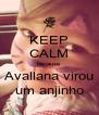 KEEP CALM because Avallana virou um anjinho - Personalised Poster A4 size