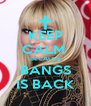 KEEP CALM  BECAUSE BANGS IS BACK - Personalised Poster A4 size