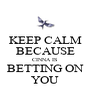 KEEP CALM BECAUSE CINNA IS  BETTING ON YOU - Personalised Poster A4 size