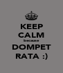KEEP CALM because DOMPET RATA :) - Personalised Poster A4 size